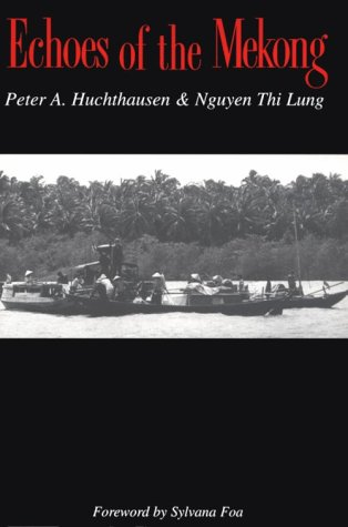 9781877853418: Echoes of the Mekong (River Delta, Viet Nam)
