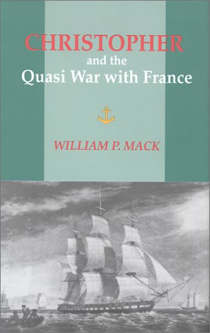 9781877853654: Christopher and the Quasi-War With France: A Novel of the Sea