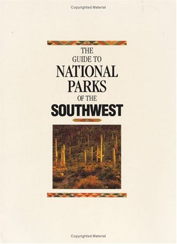 9781877856143: The Guide to National Parks of the Southwest