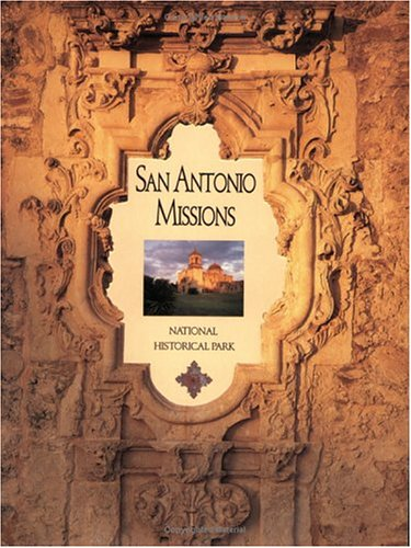 9781877856174: San Antonio Missions National Historical Park