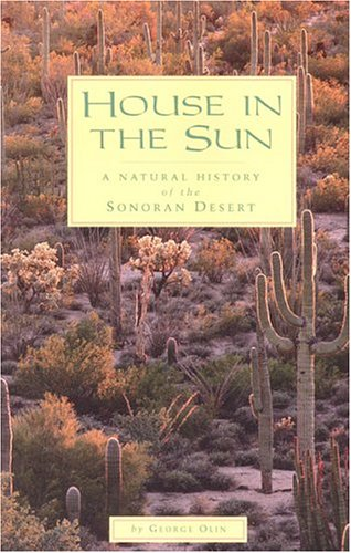 House in the Sun: A Natural History: George Olin