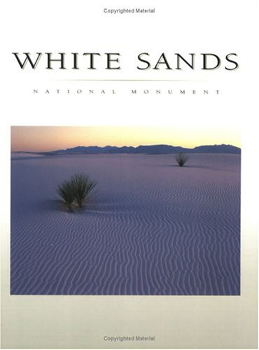 9781877856501: White Sands National Monument
