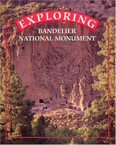 9781877856587: Exploring Bandelier National Monument