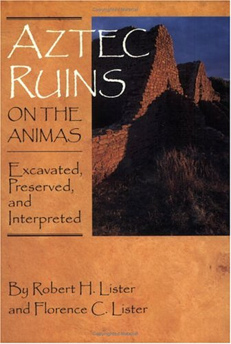 9781877856594: Aztec Ruins on the Animas: Excavated, Preserved, and Interpreted