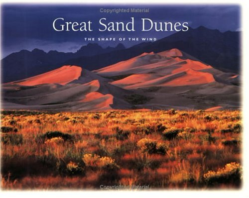 9781877856754: Great Sand Dunes National Monument: The Shape of the Wind