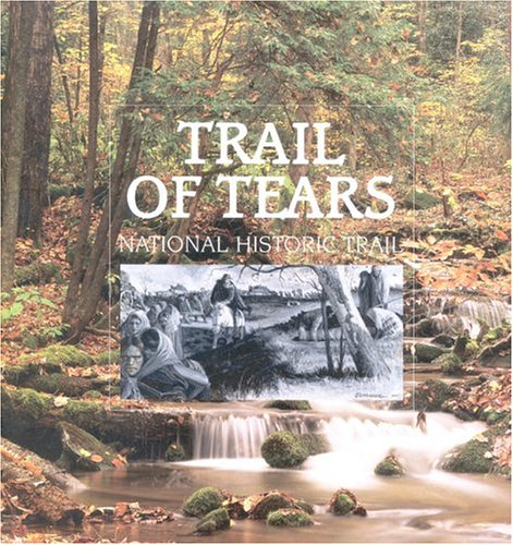 9781877856969: Trail of Tears National Historic Trail