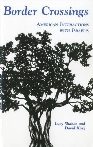 9781877864315: Border Crossings: American Interactions with Israelis