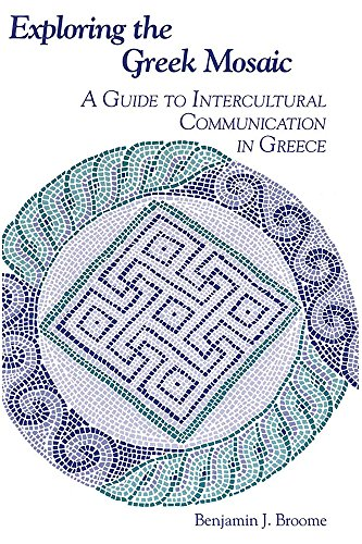 9781877864391: Exploring the Greek Mosaic: A Guide to Intercultural Communication in Greece (The Interact Series)