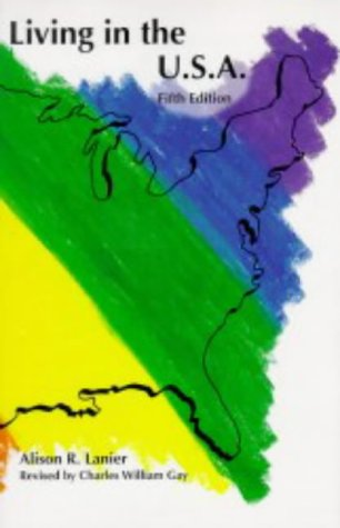 Living in the USA (5th Edition): Alison Raymond Lanier
