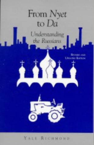 9781877864414: From Nyet to Da: Understanding the Russians (Interact Series)