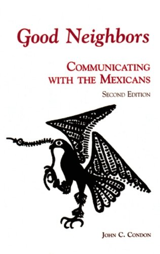 9781877864537: Good Neighbors: Communicating with the Mexicans (Interact Series)