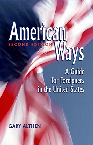 9781877864995: American Ways: A Guide for Foreigners in the United States