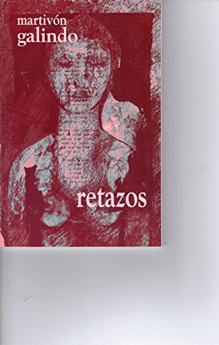 9781877870477: Retazos