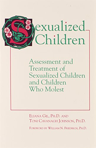 9781877872051: Sexualized Children: Assessment and Treatment of Sexualized Children and Children Who Molest