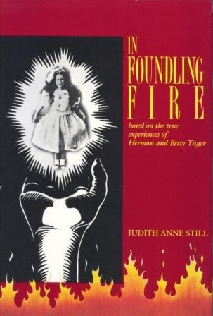 9781877873003: In Foundling Fire