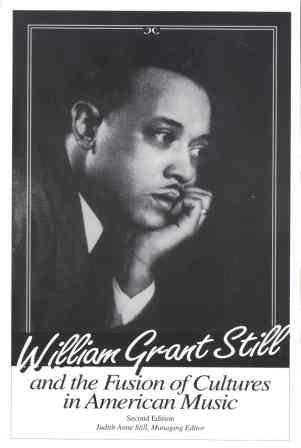 9781877873058: William Grant Still and the Fusion of Cultures in American Music