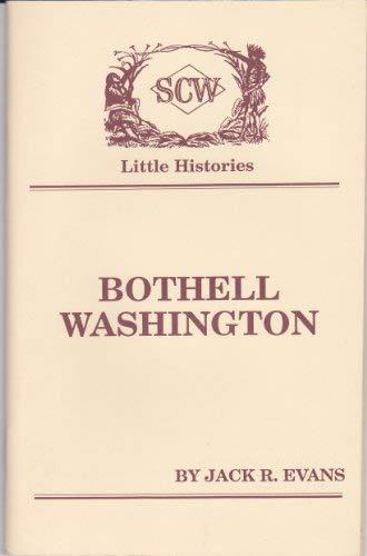 9781877882005: Little History of Bothell, Washington
