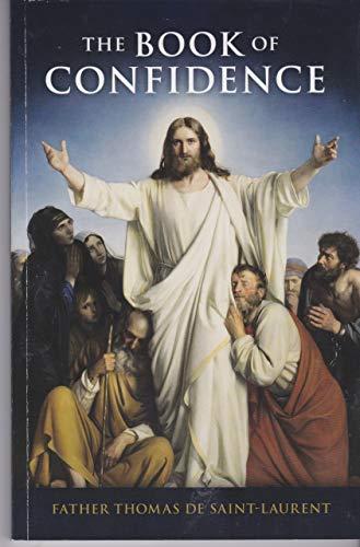 The Book of Confidence: Father Thomas de