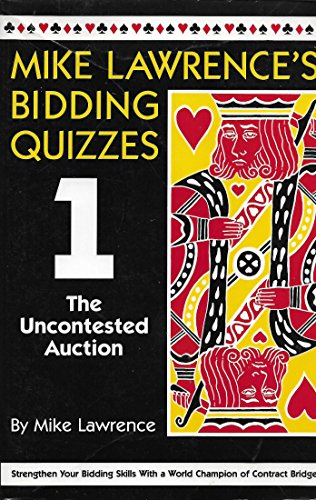 9781877908026: Mike Lawrence's Bidding Quizzes I: The Uncontested Auction