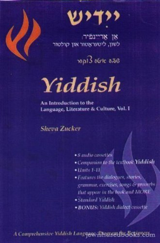 9781877909733: Yiddish: An Introduction to the Language, Literature and Culture, Volume 1 (8 Audio Cassettes)