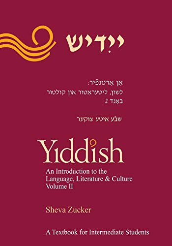 9781877909757: Yiddish: An Introduction to The Language, Literature and Culture; a Textbook for Intermediate Students (Volume 2)
