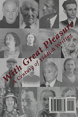 9781877909764: With Great Pleasure: A Century of Yiddish Writing