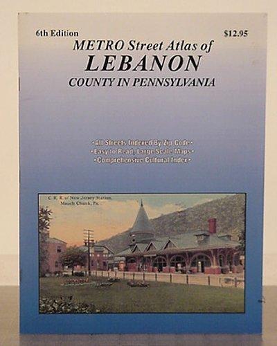 Metro street atlas of Lebanon county in Pennsylvania (Metro street atlas series): Franklin Maps (...