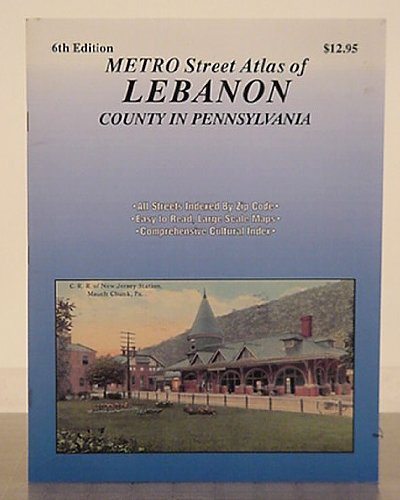 Metro street atlas of Lebanon county in Pennsylvania (Metro street atlas series): Franklin Maps (...