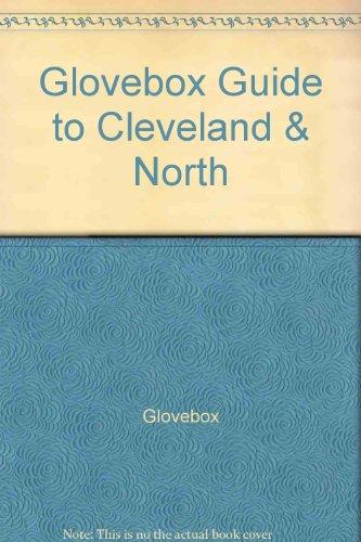 Glovebox Guide to Cleveland & North: Glovebox