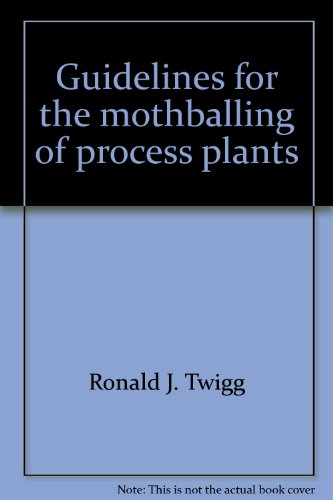 9781877914003: Guidelines for the mothballing of process plants (MTI publication)