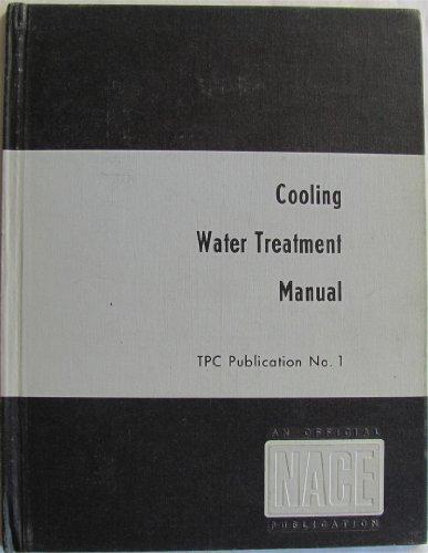 9781877914089: Cooling Water Treatment Manual. TPC Publication No. 1