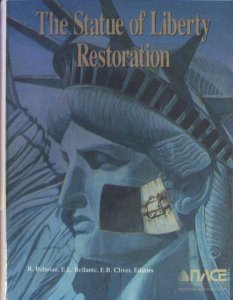 The Statue of Liberty Restoration