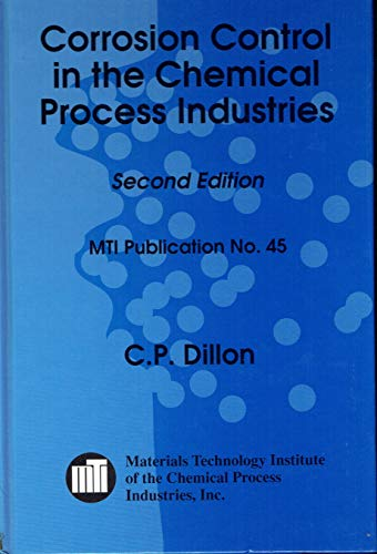 9781877914584: Corrosion Control in the Chemical Process Industries