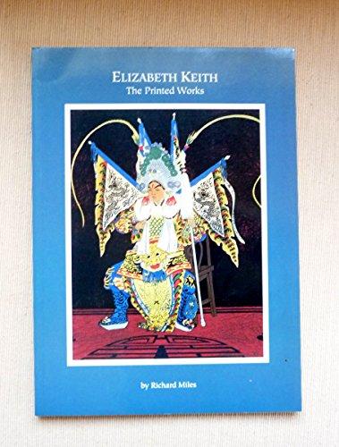 9781877921070: Elizabeth Keith - The Printed Works