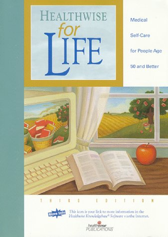 9781877930607: Healthwise for Life: Medical Self-Care for People Age 50 and Better