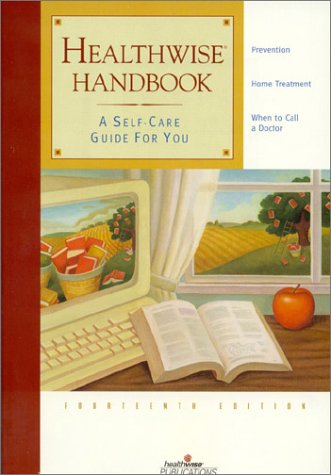 9781877930713: Healthwise Handbook : A Self-Care Guide for You