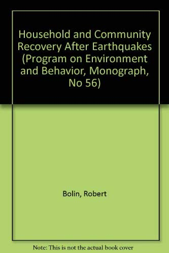 9781877943119: Household and Community Recovery After Earthquakes (Program on Environment and Behavior, Monograph, No 56)