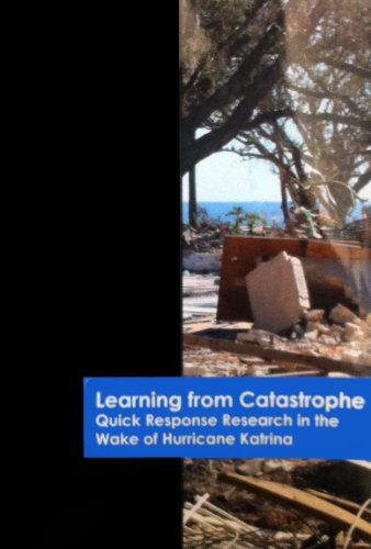 9781877943188: Learning from Catastrophe: Quick Response Research in the Wake of Hurricane Katrina