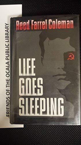 LIFE GOES SLEEPING: COLEMAN,REED FARREL