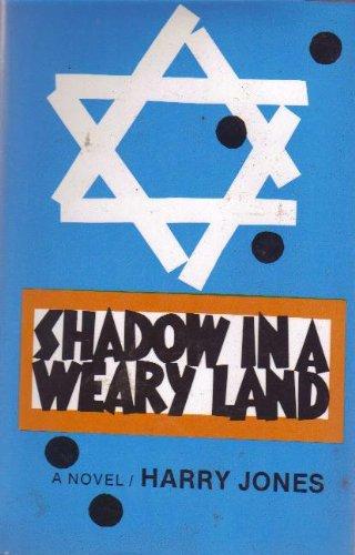 Shadow in a Weary Land: A Novel (187794615X) by Jones, Harry