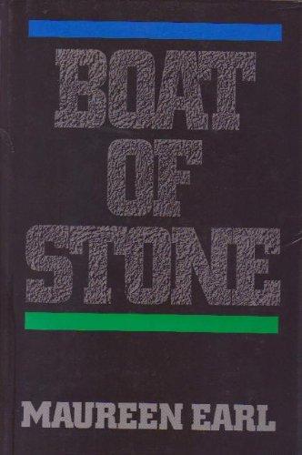 Boat of Stone: Earl, Maureen