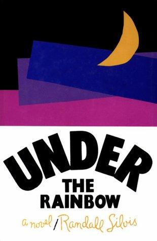 9781877946288: Under the Rainbow: A Novel