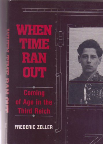9781877946387: When Time Ran Out: Coming of Age in the Third Reich