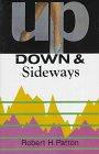 9781877946912: Up, Down & Sideways