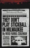9781877946950: They Don't Play Stickball in Milwaukee