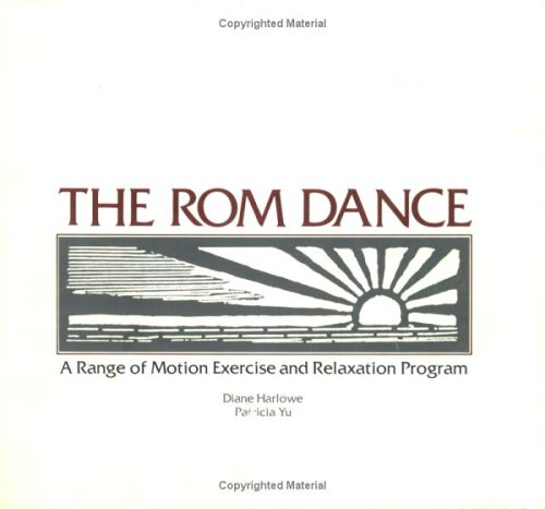 9781877950018: ROM dance: A range of motion exercise and relaxation program