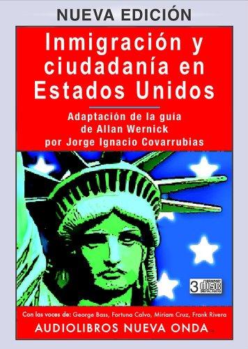 9781877951800: Inmigracion y ciudadania en Estados Unidos. (Nueva edicion 3CDs) / Immigration and Citizenship in the United States (Spanish-New edition - 3 CDs) (Spanish Edition)