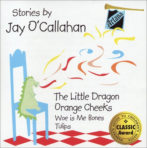 The Little Dragon and Orange Cheeks: Jay O'Callahan