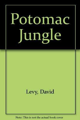 Potomac Jungle: Levy, David