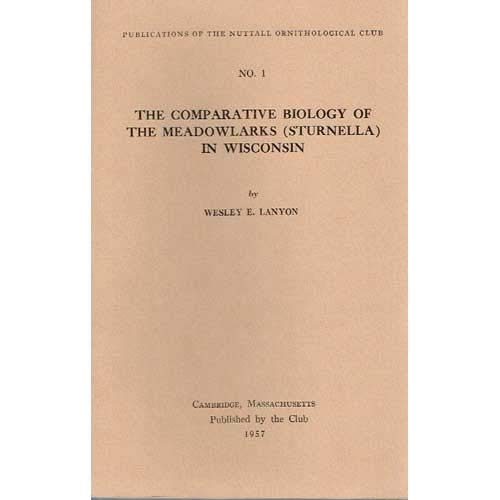 9781877973109: The Comparative Biology of the Meadowlarks in Wisconsin (Sturnella in Wisconsin)